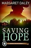 Saving Hope: Men of the Texas Rangers Book 1