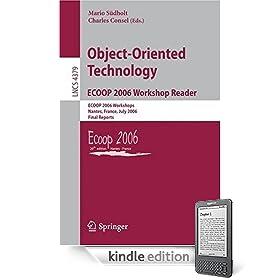 Object-Oriented Technology.ECOOP 2006 Workshop Reader: ECOOP 2006 Workshops, Nantes, France, July 3-7, 2006, Final Reports