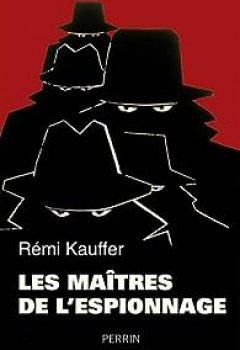 Livres Couvertures de Les Maîtres De L'espionnage