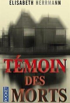 Livres Couvertures de Témoin Des Morts / La Nettoyeuse