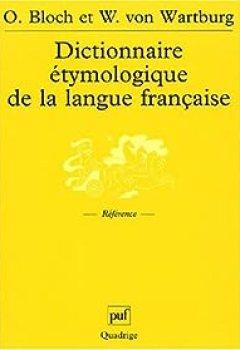 Livres Couvertures de Dictionnaire étymologique De La Langue Française