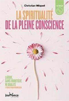 Livres Couvertures de La Spiritualité De La Pleine Conscience