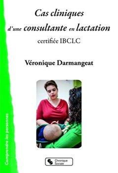 Livres Couvertures de Cas cliniques d'une consultante en lactation certifiée IBCLC