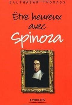 Livres Couvertures de Être Heureux Avec Spinoza