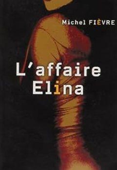Livres Couvertures de L'affaire Elina