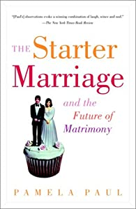 "Cover of ""The Starter Marriage and the Fu..."
