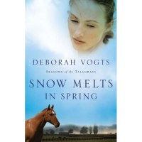 [Book Review] Snow Melts in Spring(Seasons of Tall Grass, bk 1) by Deborah Vogts