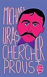 Chercher Proust
