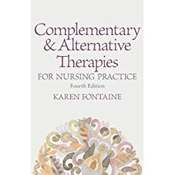 Complementary and Alternative Therapies for Nursing Practice (4th Edition)