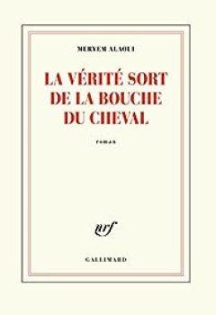 Livres Couvertures de La Vérité Sort De La Bouche Du Cheval