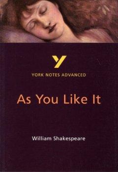 Livres Couvertures de As You Like It: York Notes Advanced.