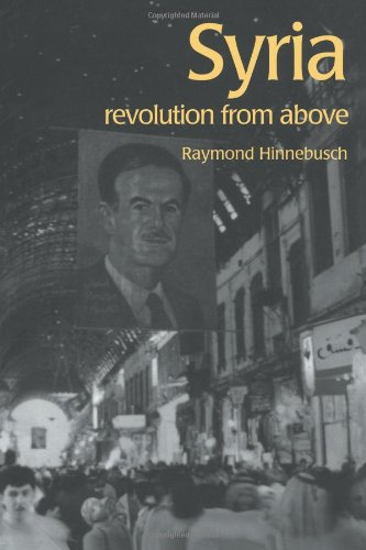 Syria: Revolution From Above (The Contemporary Middle East)