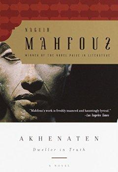 Livres Couvertures de Akhenaten: Dweller in Truth A Novel