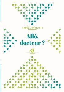 Allô, docteur ? par Cambournac
