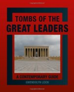 Toms of the Great Leaders: A Contemporary Guide, by Gwendolyn Leick, taken from Amazon.com