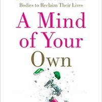 A Mind of Your Own by Kelly Brogan, M.D. TLC BOOK TOUR