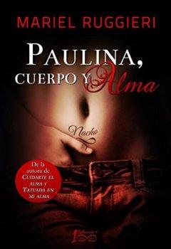 Portada del libro dePaulina, cuerpo y alma (Cuidarte el alma nº 3)