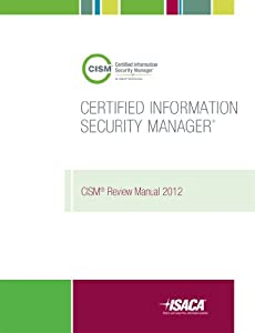 CISM Review Manual 2012
