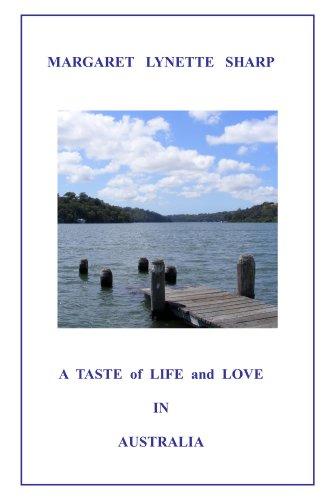 A Taste of Life and Love in Australia