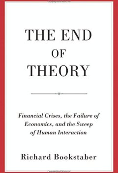 Livres Couvertures de The End of Theory: Financial Crises, the Failure of Economics, and the Sweep of Human Interaction