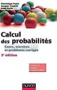 Calcul des probabilités - 3e édition : Cours, exercices et problèmes corrigés (Mathématiques)