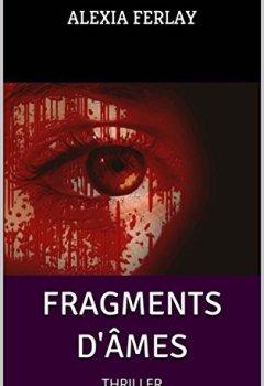 Livres Couvertures de FRAGMENTS D'ÂMES: THRILLER