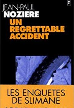 Un Regrettable Accident