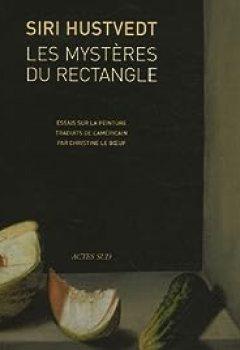 Livres Couvertures de Les Mystères Du Rectangle. Essais Sur La Peinture