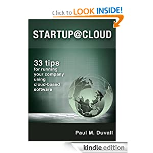 Startup@Cloud: 33 tips for running your company using cloud-based software