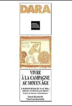 Vivre A La Campagne Au Moyen Age