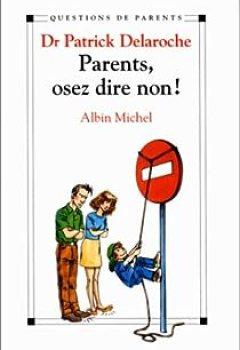 Livres Couvertures de Parents, Osez Dire Non!