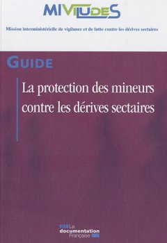 Livres Couvertures de La protection des mineurs contre les dérives sectaires