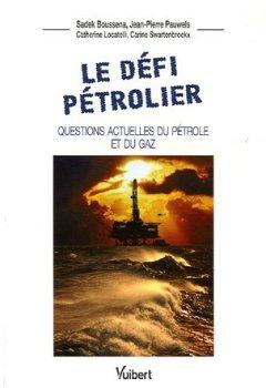 Livres Couvertures de Le défi pétrolier : Questions actuelles du pétrole et du gaz