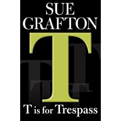 The New York Times Lista dos Livros Mais Vendidos Bestseller Books Best Seller T is for Trespass Kinsey Millhone Mysteries Sue Grafton Livro