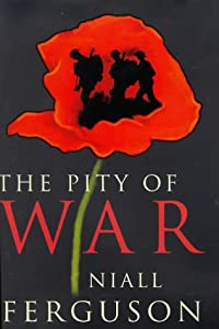 """Cover of """"The Pity of War: Explaining Wor..."""