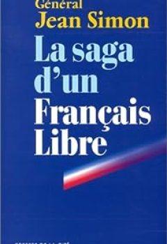 La Saga D'un Français Libre