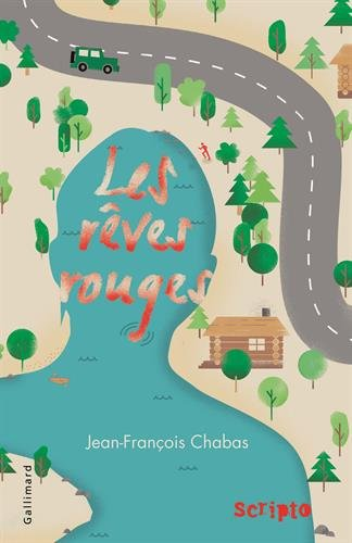 Les rêves rouges - Jean-François Chabas