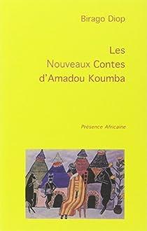 Les nouveaux contes d'amadou koumba par Diop