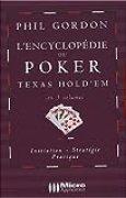 L'encyclopédie du Poker Texas Hold'em en 3 volumes : Initiation, stratégie, pratique