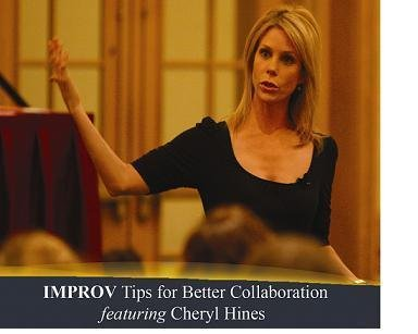 IMPROV Tips for Better Collaboration: Simple Tips for Educators, Cheryl Hines