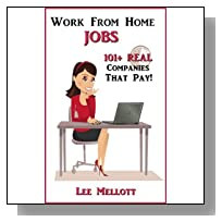 Work From Home Jobs: 101+ Real Companies That Pay!