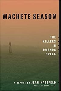 "Cover of ""Machete Season: The Killers in ..."