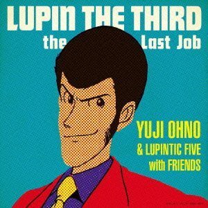 LUPIN THE THIRD~ the Last Job~