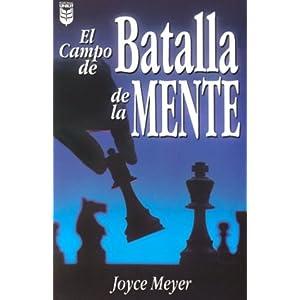 El Campo De Batalla De la Mente / Battlefield of the Mind (Spanish Edition)