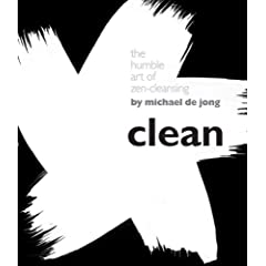 The Humble Art of Zen-Cleansing