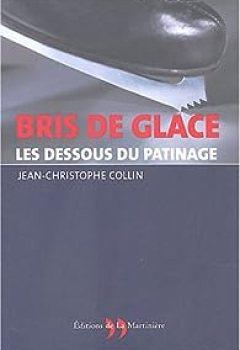 Livres Couvertures de Bris De Glace : Les Dessous Du Patinage