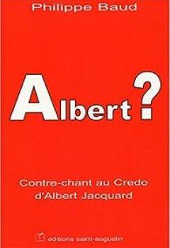 Livres Couvertures de Albert ? : Contre Chant Au Credo D'Albert Jacquard