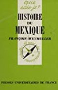 Histoire du Mexique (Que sais-je ?)