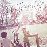 Together~つながり~