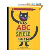 Das ABC-Spielebuch / Rotraud Susanne Berner